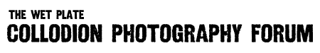 Collodion Photography Homepage